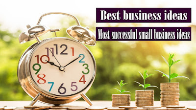 Best Business ideas - Most successful small business ideas