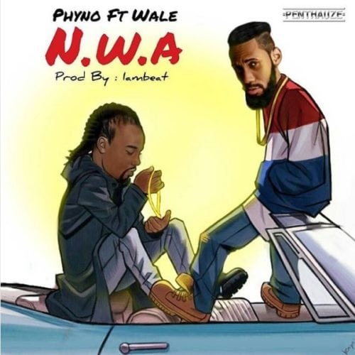 "[Song] Phyno – ""N.W.A"" ft. Wale"