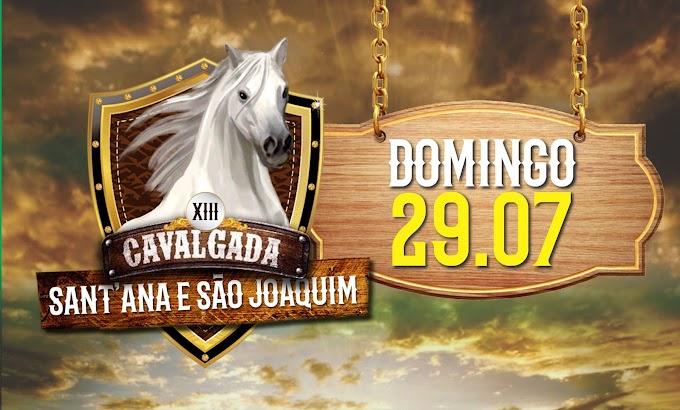 VEM AÍ A XIII CAVALGADA DE SANT'ANA E SÃO JOAQUIM
