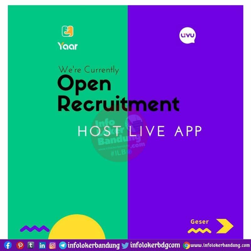 Open Recruitment Host Live App Bandung Juni 2021