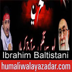 https://www.humaliwalyazadar.com/2018/09/ibrahim-baltistani-nohay-2019.html