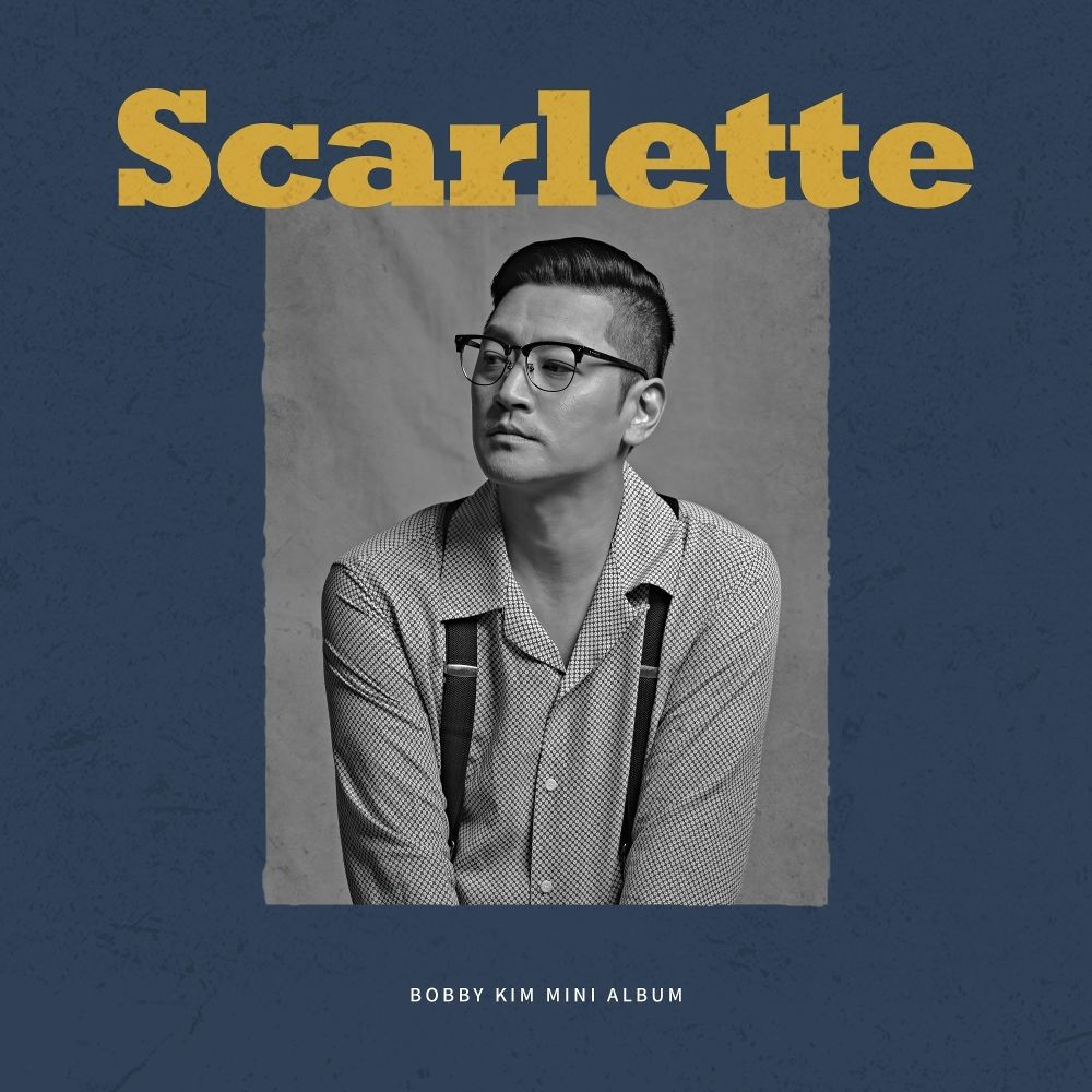 Bobby Kim – Scarlette – EP (FLAC + ITUNES MATCH AAC M4A)