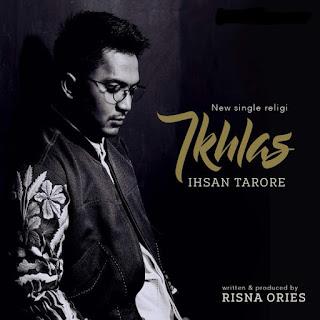 Ihsan Tarore - Ikhlas Mp3