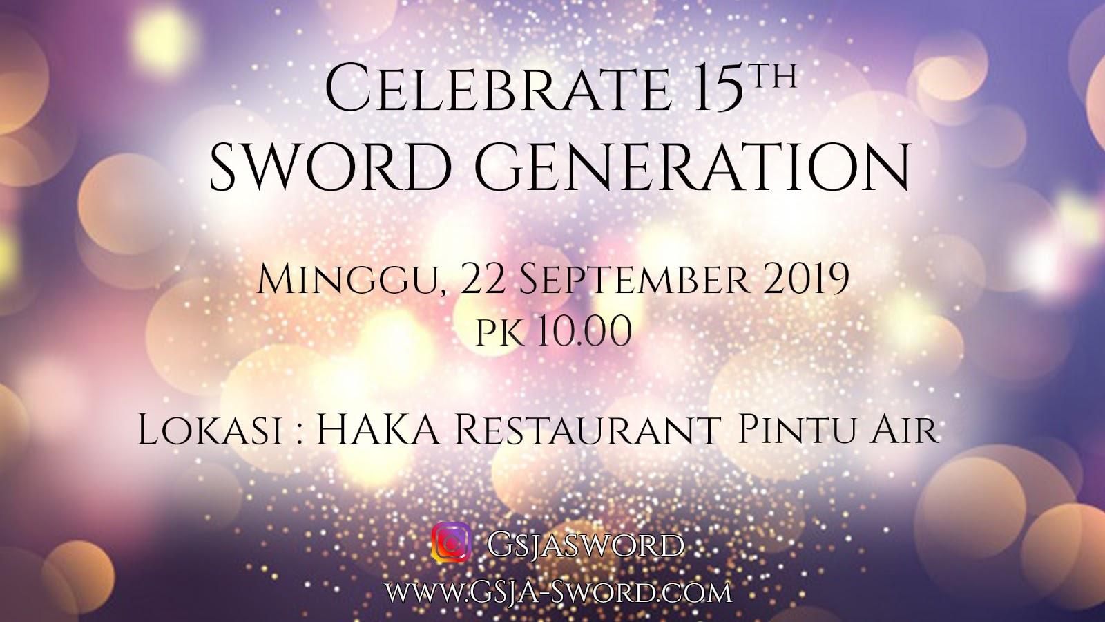 Ulang Tahun GSJA Sword 22 September 2019 Jam 10.00 WIB