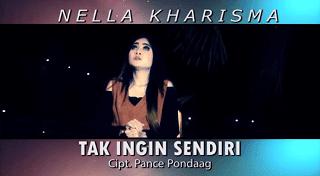 Lirik Lagu Tak Ingin Sendiri - Nella Kharisma