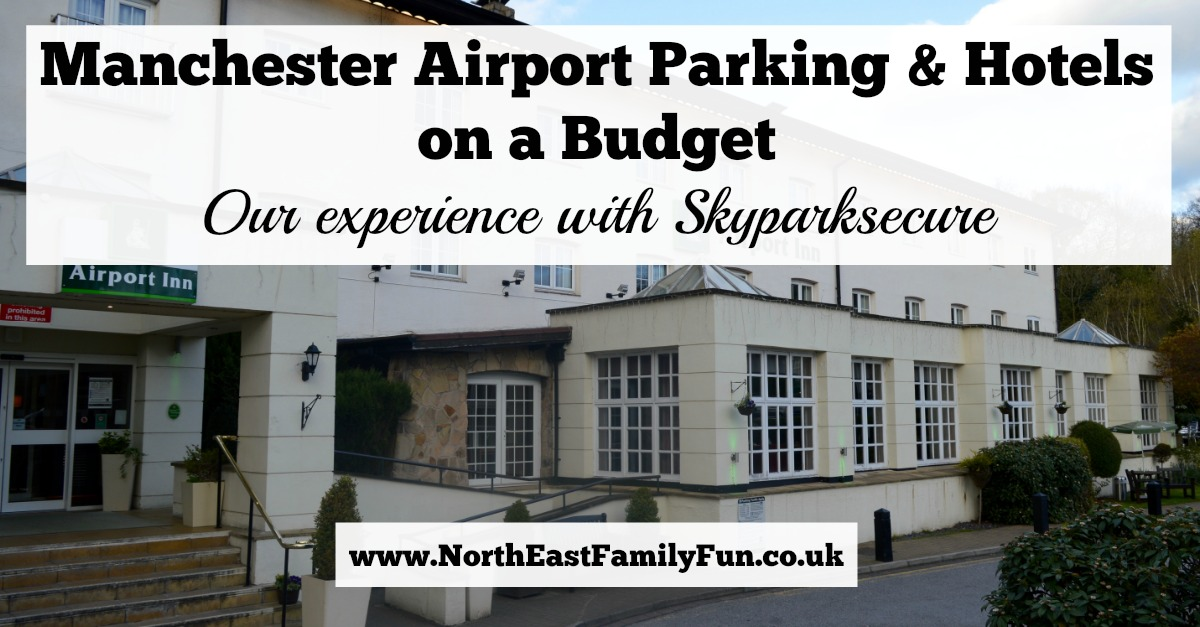 Book Cheap Airport Parking & Hotels with Skyparksecure | Airport Inn Manchester Review