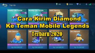 Cara Mengirim Diamond Ke Teman Mobile Legends Terbaru