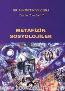 Hikmet Kıvılcımlı - Metafizik Sosyolojiler
