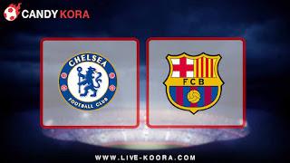 موعد  مباراة برشلونة وتشيلسي اليوم 14-3-2018 دوري أبطال أوروبا