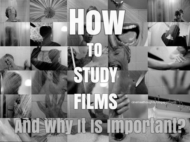 How To Study Films?