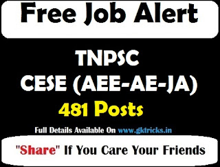 TNPSC CESE (AEE-AE-JA) Recruitment 481 Posts
