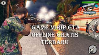 Download Game Mirip GTA Offline Terbaru 2020