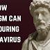 Como o estoicismo pode ajudar durante o coronavírus