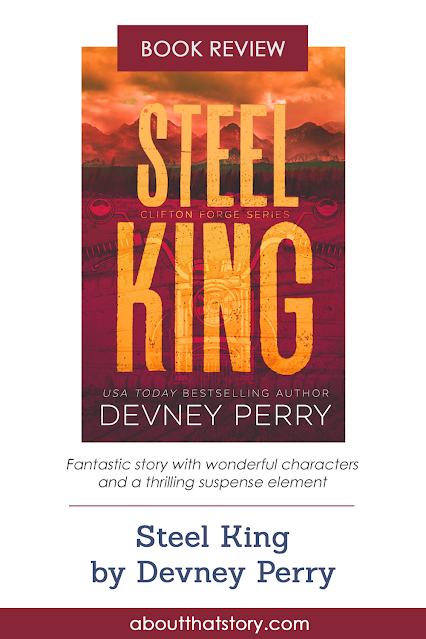 Book Review: Steel King (Clifton Forge #1) by Devney Perry   About That Story
