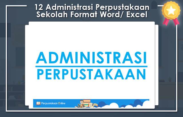 Top 12 Administrasi Perpustakaan Sekolah Format Word Dan Excel