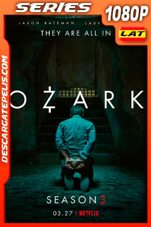 Ozark (2020) 1080p WEB-DL Latino – Ingles