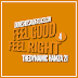 Feel Good Feel Right 4
