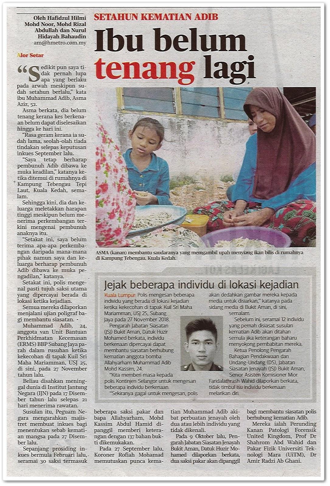 Ibu masih belum tenang lagi ; setahun kematian Adib - Keratan akhbar Harian Metro 28 November 2019