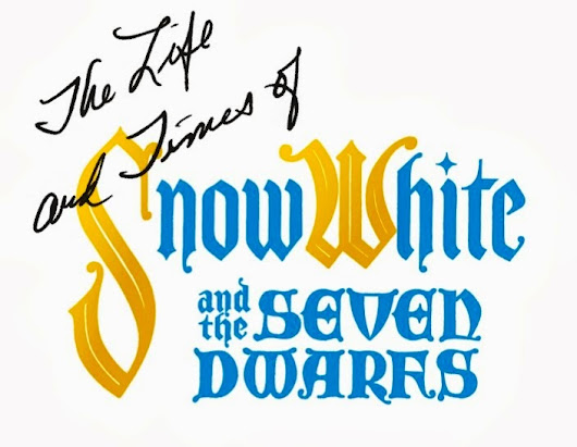 The Life and Times of Snow White and the Seven Dwarfs