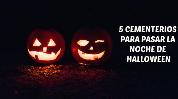 5 cementerios para pasar la noche de Halloween