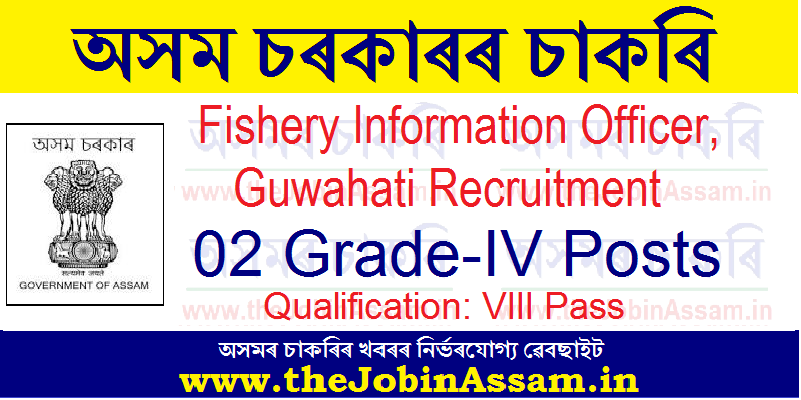 Fishery Information Officer, Guwahati Recruitment 2021