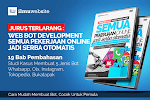 Jurus Terlarang : Web Bot Development Semua Pekerjaan Online Jadi Serba Otomatis