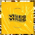 [Extended play] Vinbawes - Vibes on Vibes the EP #Arewapublisize