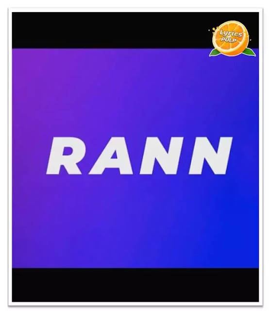 Rann Lyrics in Hindi, Punjabi & English - Sikander Kahlon - Punjabi Song Lyrics