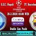 Prediksi Napoli vs Barcelona — 26 Februari 2020