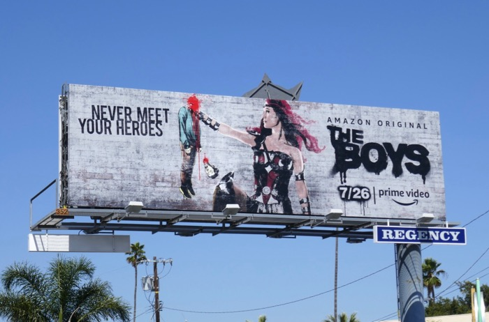 Boys Never meet your heroes Queen Maeve billboard