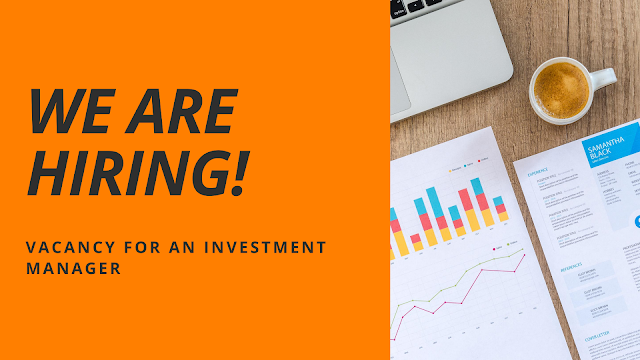 VACANCY FOR AN INVESTMENT MANAGER