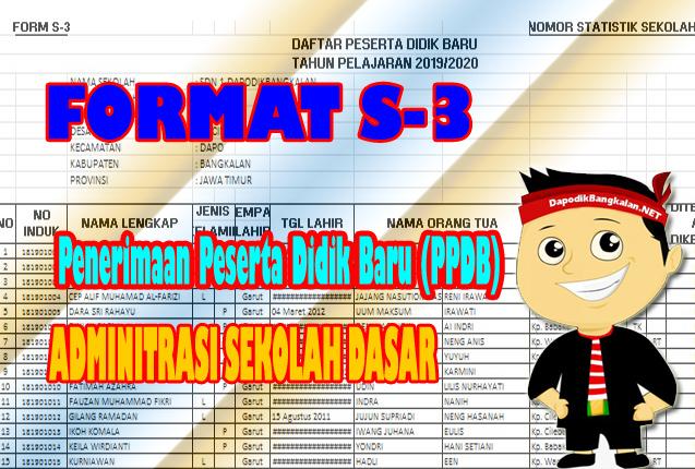 Download Format S-3 PPDB SD Penerimaan Peserta Didik Baru Sekolah Dasar