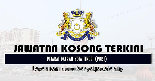 Jawatan Kosong 2020 di Pejabat Daerah Kota Tinggi (PDKT)
