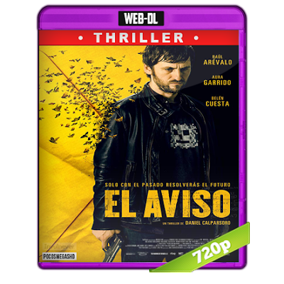 El Aviso (2018) WEB-DL 720p Audio Castellano 5.1