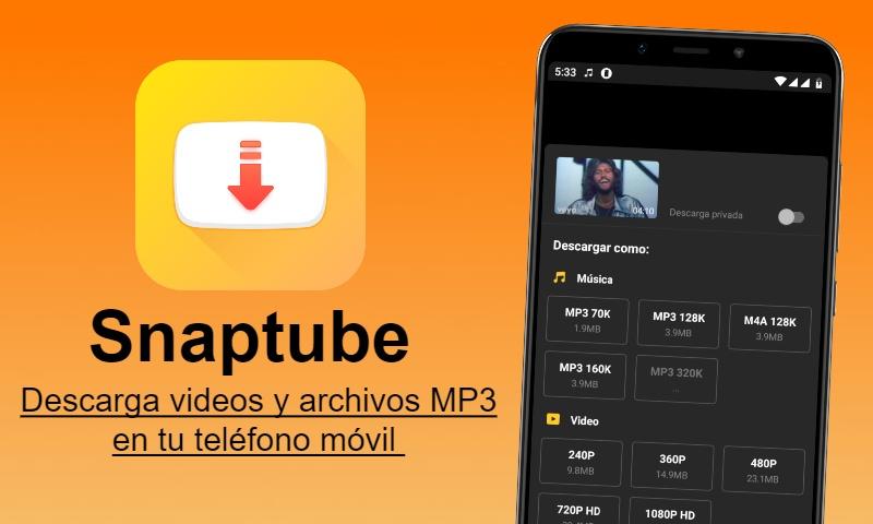 Descargar Snaptube apk Android - Nueva versión