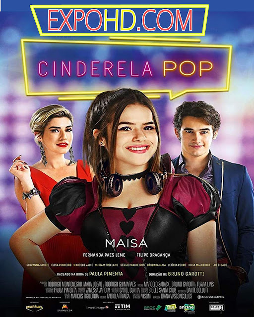 Cinderela Pop 2019 Online Watch Now 1080p | Esub 1.3Gbs [G.Drive]