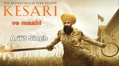 Arijit Singh - Ve Maahi | kesari  | Akshay kumar, Parineeti Chopra