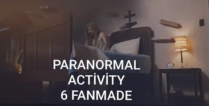 Paranormal Activity Etkinlik 6 Korkunun İçi