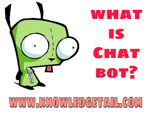 What is Chat bot ?