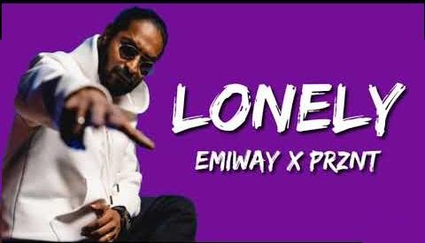 Lonely Lyrics in English :- Emiway Bantai   Prznt