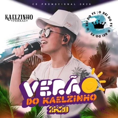 Kaelzinho Ferraz - Promocional de Verão - 2020