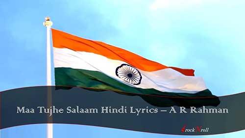 Maa-Tujhe-Salaam-Hindi-Lyrics-A-R-Rahman