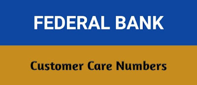 Federal Bank Customer Care Number, Federal Bank Contact Number