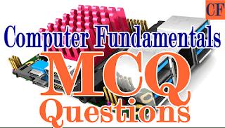 Computer Fundamentals MCQ Questions