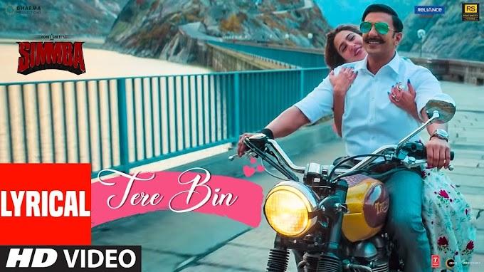 Tere Bin Lyrics in Hindi Simmba-Rahat Fateh Ali Khan