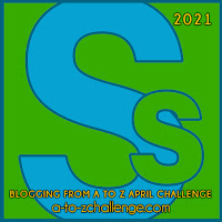 #AtoZChallenge 2021 April Blogging from A to Z Challenge letter S