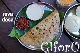 Rawa Dosa or Sooji Dosa- How to make Rawa Dosa or Sooji Dosa Recipe on GIforU