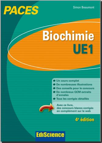 Livre : Biochimie UE1 PACES 3e éd - Manuel, cours + QCM corrigés