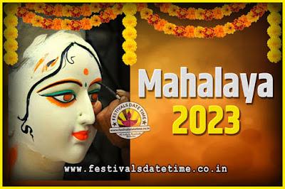 2023 Mahalaya Puja Date and Time Kolkata, 2023 Mahalaya Calendar