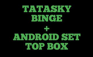 Tata Sky Binge + Android Set TAop Box